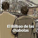 El Bilbao de las chabolas