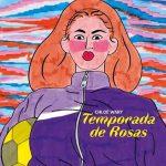 temporada de rosas cómics feministas